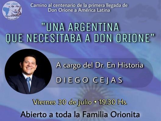 """""""Una Argentina que necesitaba a Don Orione"""""""